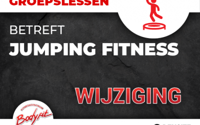 JUMPING FITNESS WIJZIGING!